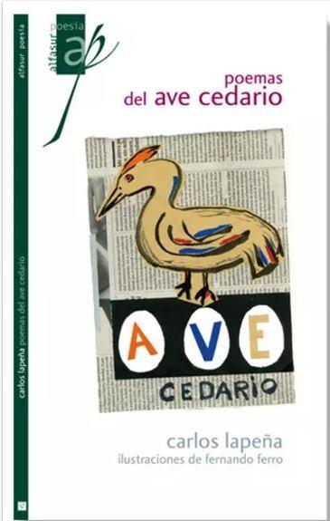 poemas del ave cedario