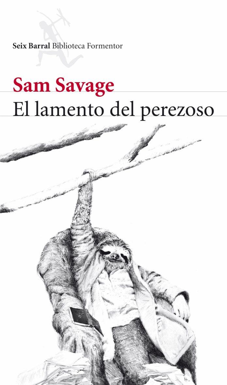 uno al mes el lamento del perezoso Sam Savage