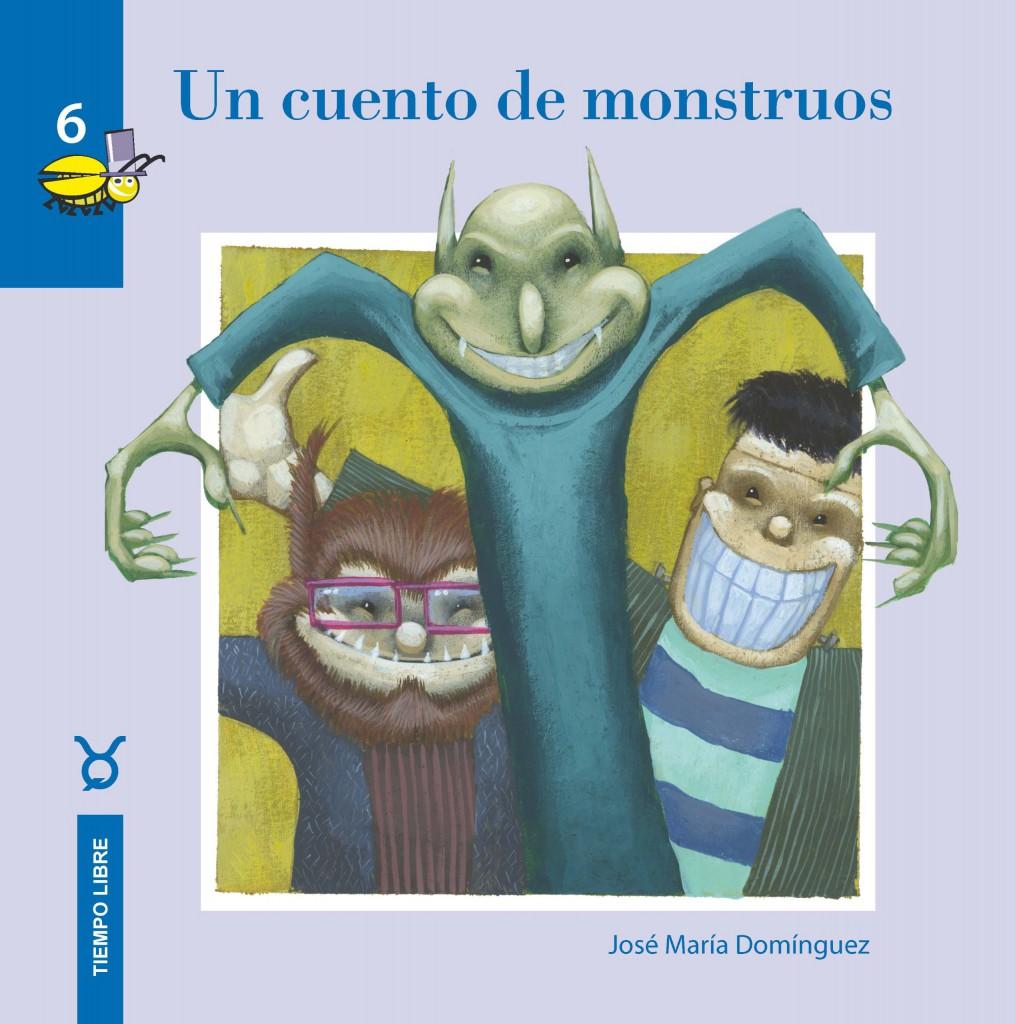 Un cuento de monstruos libros infantiles de monstruos