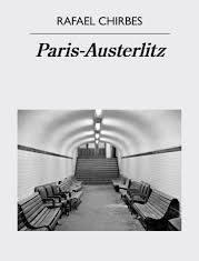 Paris-Austerlitz Rafael Chirbes